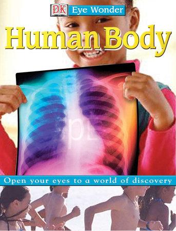 Eyewonder: Human Body by DK
