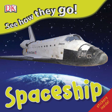 See How They Go: Spaceship by DK
