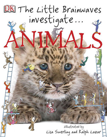 The Little Brainwaves Investigate: Animals by