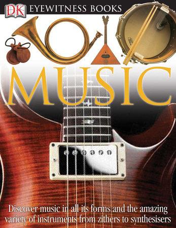 DK Eyewitness Books: Music by Neil Ardley
