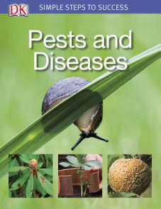 Simple Steps to Success: Pests and Diseases
