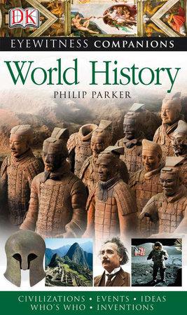 Eyewitness Companions: World History by DK