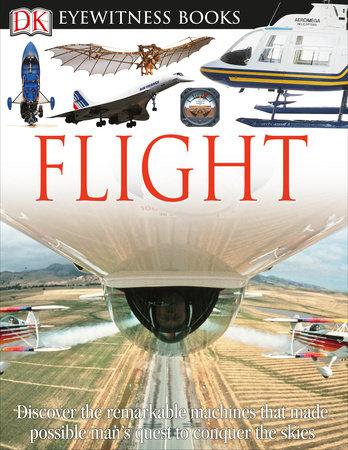 DK Eyewitness Books: Flight by Andrew Nahum