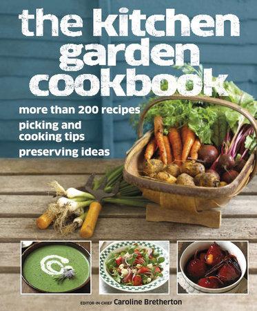 The Kitchen Garden Cookbook by DK