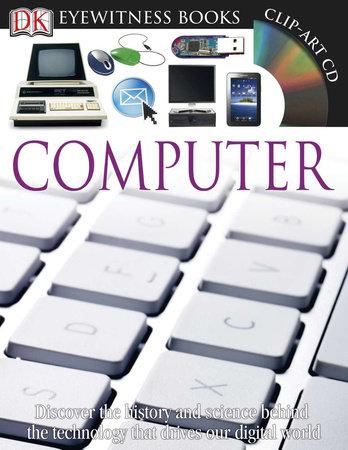 DK Eyewitness Books: Computer by DK