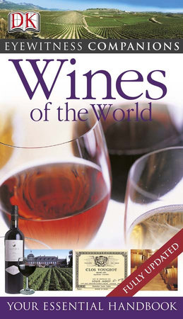 Eyewitness Companions: Wines of the World by DK