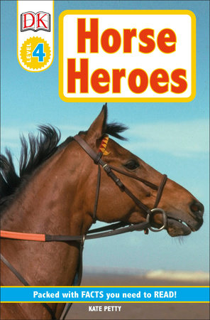 DK Readers L4: Horse Heroes by Kate Petty