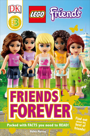 DK Readers L3: LEGO® Friends: Friends Forever by Helen Murray
