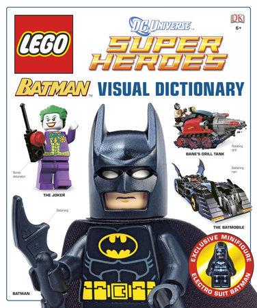 LEGO Batman: Visual Dictionary (LEGO DC Universe Super Heroes) by Daniel Lipkowitz