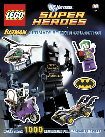 Ultimate Sticker Collection: LEGO® Batman (LEGO® DC Universe Super Heroes) by DK