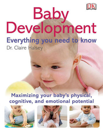 Baby Development Everything You Need to Know by DK