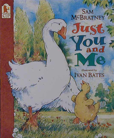 Just You and Me by Sam McBratney