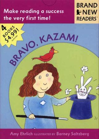 Bravo, Kazam! by Amy Ehrlich