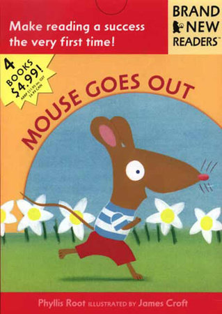 Mouse Goes Out by Phyllis Root