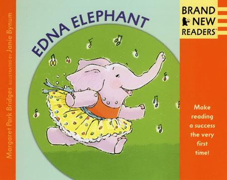 Edna Elephant by Margaret Park Bridges