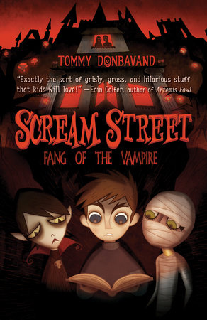 Scream Street: Fang of the Vampire by Tommy Donbavand