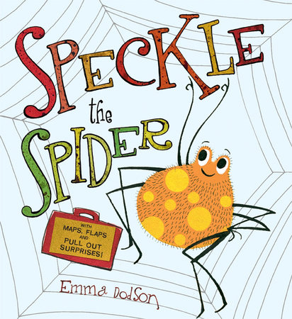 Speckle the Spider by Emma Dodson