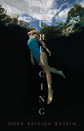 Surfacing by Nora Raleigh Baskin