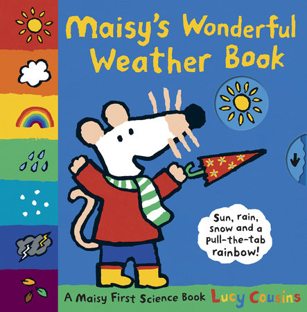Maisy's Wonderful Weather Book by Lucy Cousins