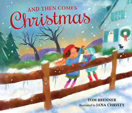 And Then Comes Christmas by Tom Brenner