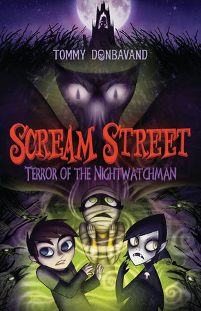 Scream Street: Terror of the Nightwatchman by Tommy Donbavand