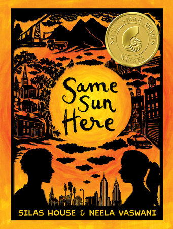 Same Sun Here by Silas House and Neela Vaswani