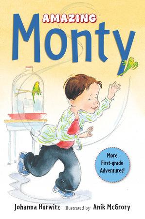 Amazing Monty by Johanna Hurwitz