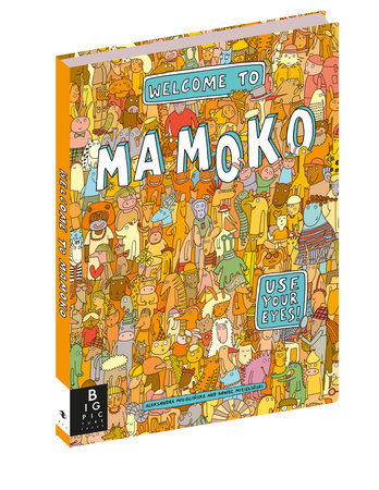 Welcome to Mamoko by Aleksandra Mizielinska and Daniel Mizielinski