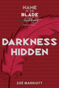 Darkness Hidden: The Name of the Blade, Book Two