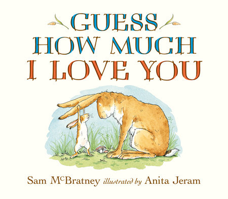 Guess How Much I Love You Lap-Size Board Book by Sam McBratney