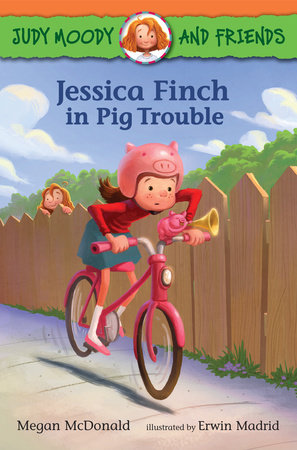Judy Moody and Friends: Jessica Finch in Pig Trouble by Megan McDonald