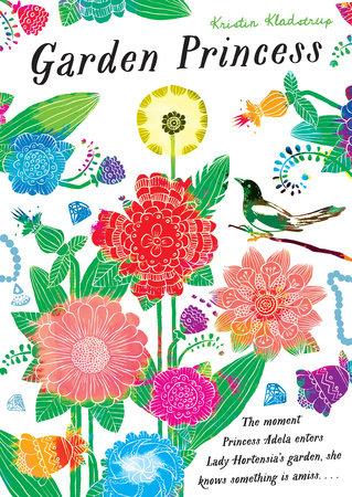 Garden Princess by Kristin Kladstrup