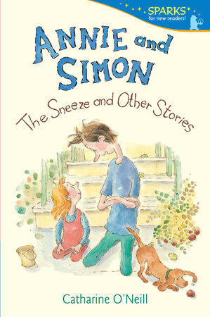Annie and Simon: The Sneeze and Other Stories