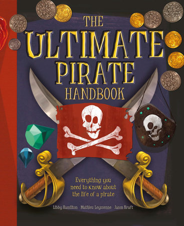The Ultimate Pirate Handbook by Libby Hamilton