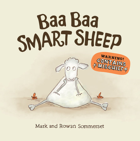 Baa Baa Smart Sheep by Mark Sommerset