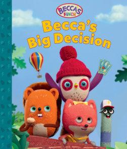 Becca's Bunch: Becca's Big Decision