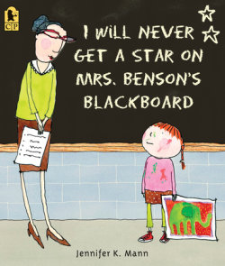 I Will Never Get a Star on Mrs. Benson's Blackboard