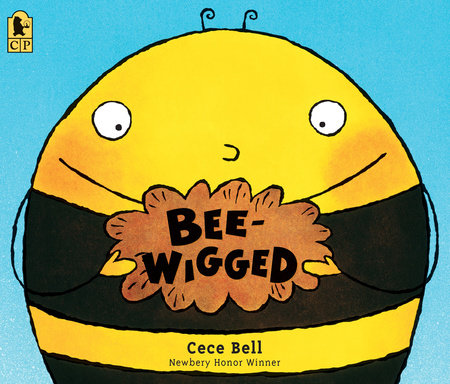 Bee-Wigged by Cece Bell