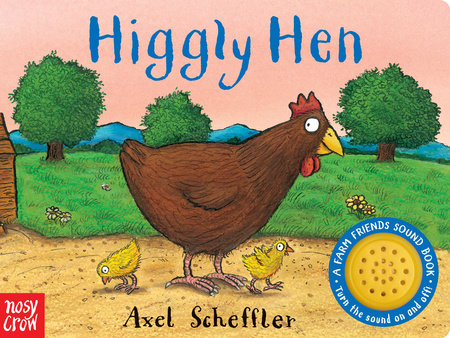 Higgly Hen by Nosy Crow