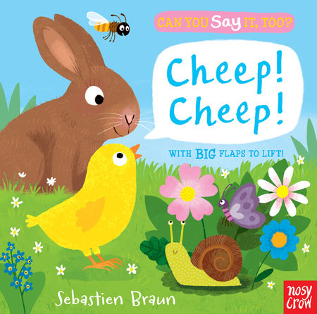Can You Say It, Too? Cheep! Cheep!