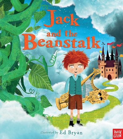 Jack and the Beanstalk: A Nosy Crow Fairy Tale by Nosy Crow