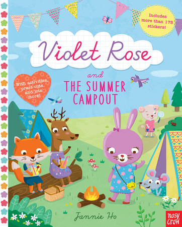 Violet Rose and the Summer Campout by Nosy Crow