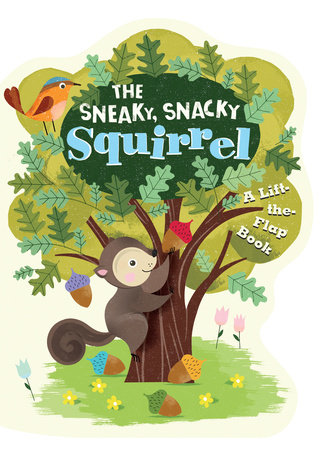 The Sneaky, Snacky Squirrel by Educational Insights