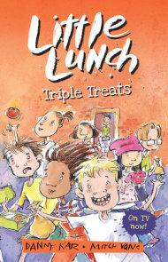 Little Lunch: Triple Treats
