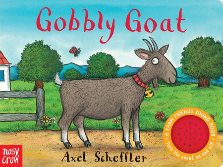 Gobbly Goat by Nosy Crow