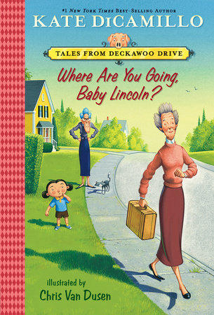 Where Are You Going, Baby Lincoln? by Kate DiCamillo