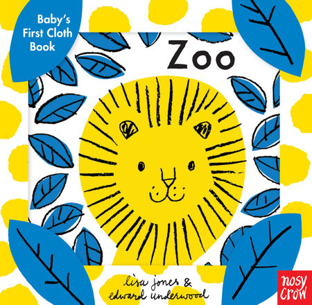Baby's First Cloth Book: Zoo by Nosy Crow