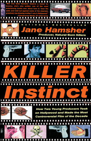 Killer Instinct by Jane Hamsher