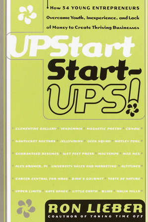 Upstart Start-Ups! by Ron Lieber