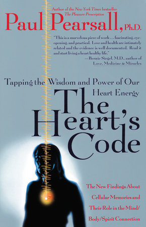 The Heart's Code by Paul P. Pearsall